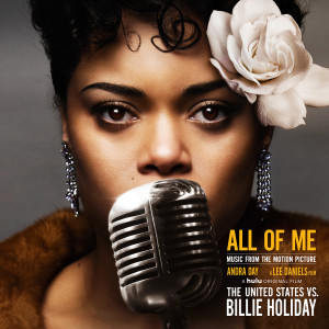 """Album All of Me (Music from the Motion Picture """"The United States vs. Billie Holiday"""") from Andra Day"""