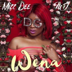 Album Wena Single from Mizz Dee
