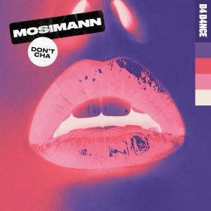 Album Don't Cha from Mosimann