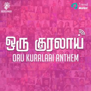 Album Oru Kuralaai Anthem from Naresh Iyer