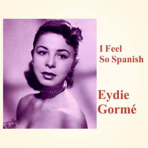 Album I Feel so Spanish from Eydie Gorme