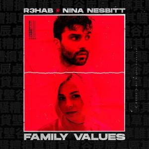 收聽R3hab的Family Values歌詞歌曲