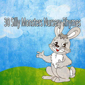 30 Silly Monsters Nursery Rhymes