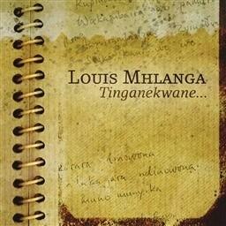 Album Tinganekwane from Louis Mhlanga