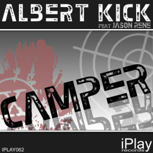 Listen to Camper (Club Mix) (Explicit) song with lyrics from Albert Kick
