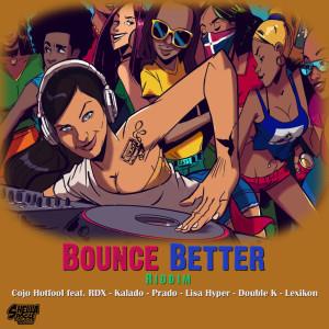收聽Shella Posse的Bounce Better歌詞歌曲