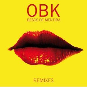 Besos de Mentira (Remixes)