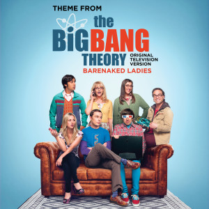 Album Theme From The Big Bang Theory (Original Television Version) from Barenaked Ladies