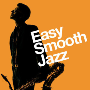 Album Easy Smooth Jazz from Relaxing Jazz Lounge