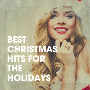 Christmas Hits Collective的專輯Best Christmas Hits for the Holidays
