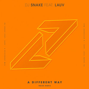 Listen to A Different Way (Noizu Remix) song with lyrics from DJ Snake