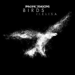 Imagine Dragons的專輯Birds