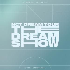 THE DREAM SHOW – The 1st Live Album dari NCT DREAM
