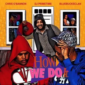 Album How We Do It from BlueBucksClan