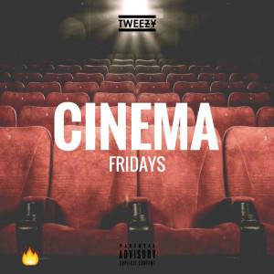Album Cinema from Tweezy