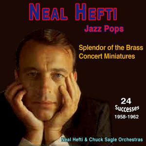 Album Neal Hefti - Jazz Pops - Splendor of the Brass from Neal Hefti