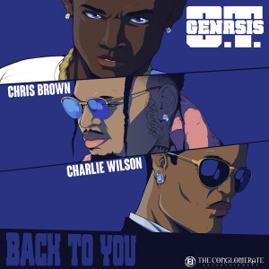 Album Back To You (feat. Chris Brown & Charlie Wilson) from O.T. Genasis