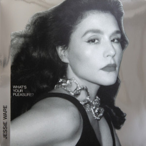 What's Your Pleasure? (The Platinum Pleasure Edition) dari Jessie Ware