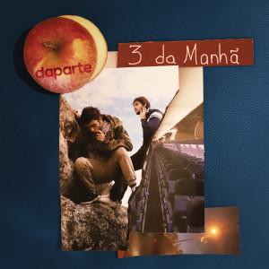 Album 3 da Manhã from Daparte