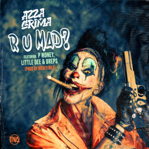 Album R U MAD? from Grima x Azza