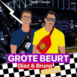 Album Grote Beurt (Explicit) from Diaz & Bruno
