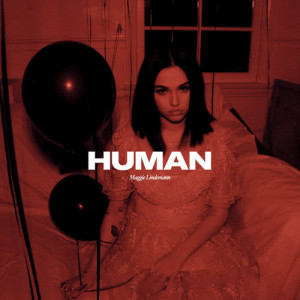 Listen to Human song with lyrics from Maggie Lindemann