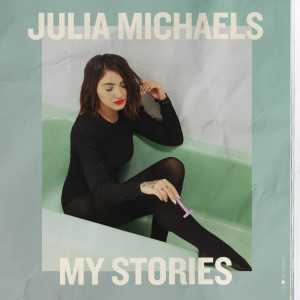อัลบัม My Stories ศิลปิน Julia Michaels