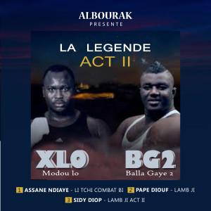 Album La Légende, Act II (XLO vs BG2) from Assane Ndiaye