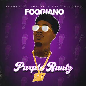 Listen to Purple Runtz song with lyrics from Foogiano