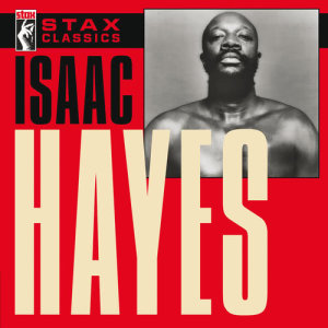 Album Stax Classics from Isaac Hayes