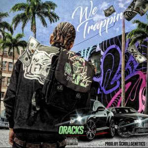 Listen to We Trappin song with lyrics from O Racks