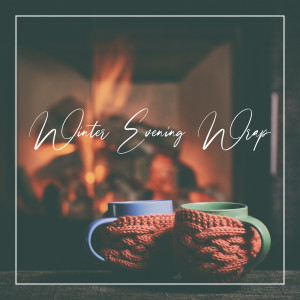 Album Winter Evening Wrap - Indulge Yourself with the Soothing Sounds of the Guitar from Background Music Masters