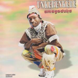 Album Amagoduka from Unkebenkebe
