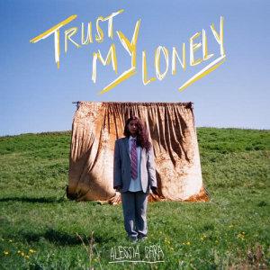 Download Lagu Trust My Lonely mp3 dari Alessia Cara