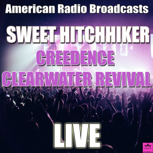 Sweet Hitchhiker (Live)