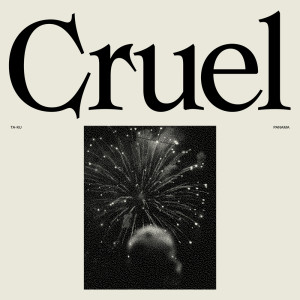 Album Cruel from Ta-ku