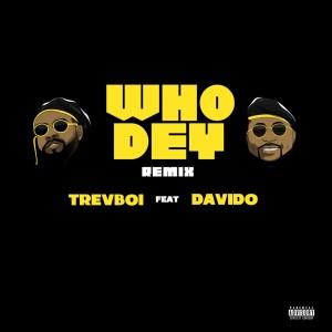 Who Dey (Remix) (Explicit)