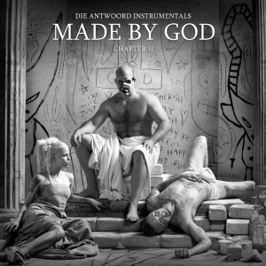 Album MADE BY GOD (Chapter II) from Die Antwoord