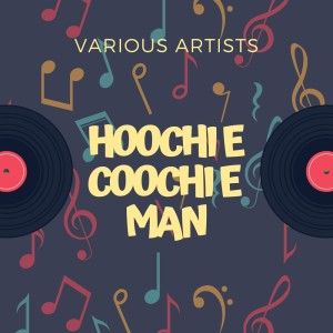 Listen to (I'm Your) Hoochie Coochie Man song with lyrics from Muddy Waters