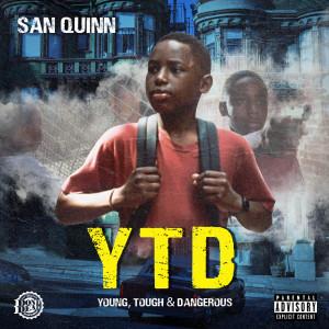 Y.T.D. (Young, Tough & Dangerous) (Explicit)