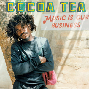 Album Music Is Our Business from Cocoa Tea