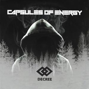 Album Decree (Explicit) from Capsules of Energy
