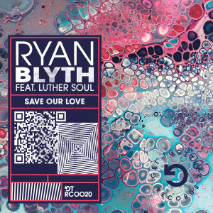 Album Save Our Love (feat. Luther Soul) from Ryan Blyth