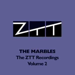 Album The ZTT Recordings - Volume 2 from The Marbles