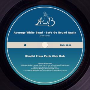 Album Let's Go Round Again (Dimitri from Paris Club Dub) from Average White Band
