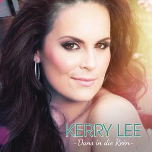 Album Dans in die Reën from Kerry Lee