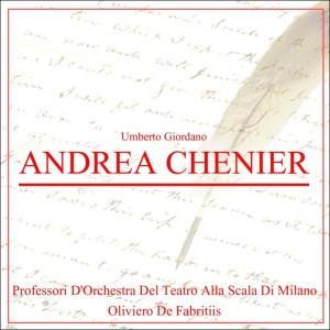 Oliviero de Fabritiis的專輯Andrea Chénier