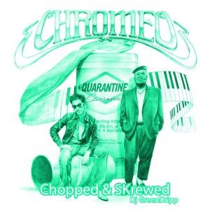 Album Quarantine Casanova (Chopped & Skrewed) from Chromeo