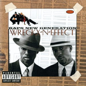 Album Raps New Generation from Wreckx-N-Effect
