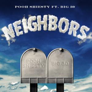 BIG30的專輯Neighbors (feat. BIG30)